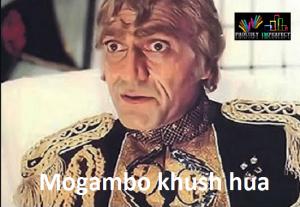 Mogambo khush hua