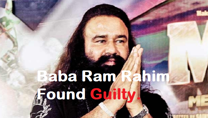 Baba ram rahim found guilty