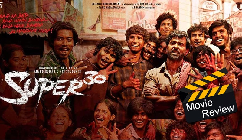 Super 30 review- A story about real life heroes.